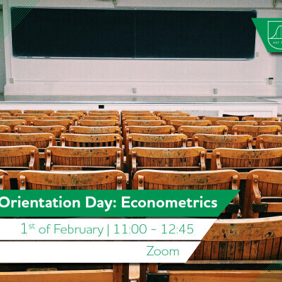 Orientation Day: Econometrics